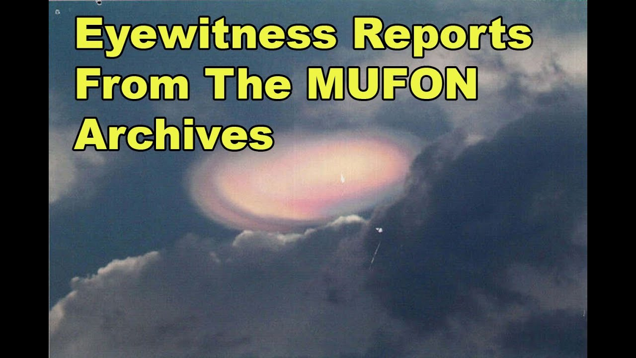 Eyewitness UFO Reports From The MUFON Cases of Interest