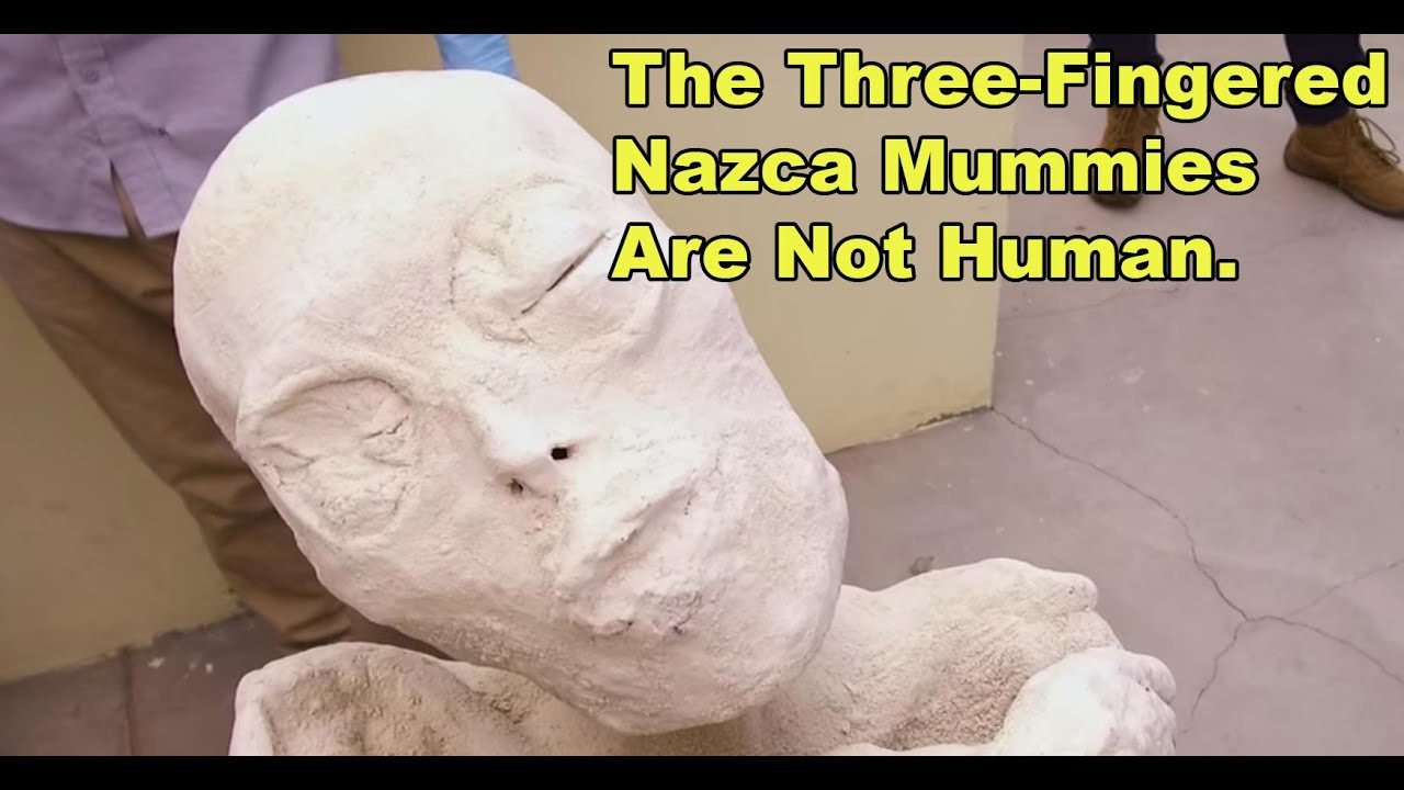 Nazca Mummies Are Not Human. They Are Aliens.