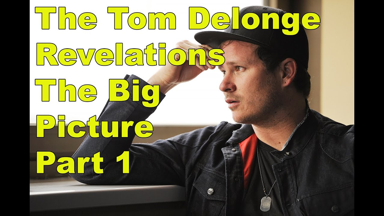The Tom DeLonge Revelations – What We Know So Far – Part 1