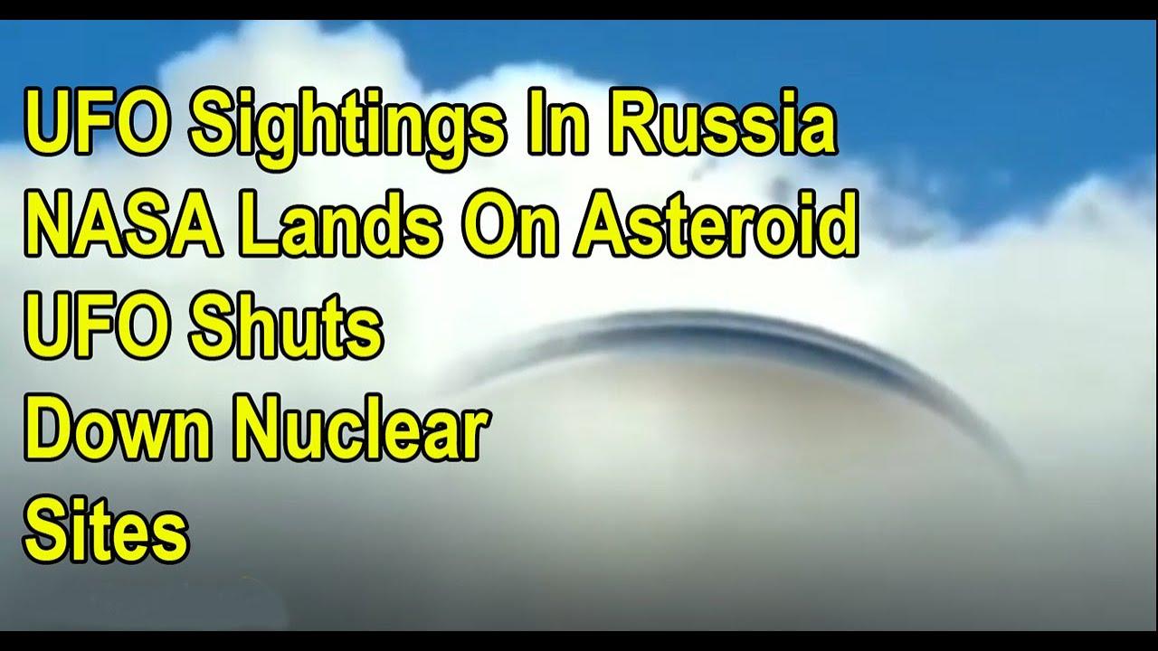 UFO Sightings – Huge Fleet UFOs Seen Leaving Earth – NASA Lands On Asteroid – UFO Near Nuclear Site